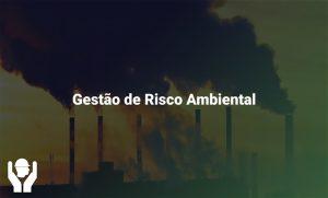 Gestão de Risco Ambiental