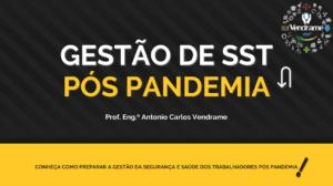 Gestão de SST pós pandemia