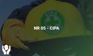 NR 05 – CIPA (Comissão Interna de Prevenção de Acidentes)