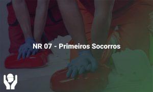 NR 07 – Primeiros Socorros