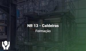 NR 13 – Segurança na Operação de Caldeiras | Formação