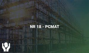 NR 18 – PCMAT