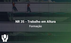 NR 35 – Trabalho em Altura | Formação
