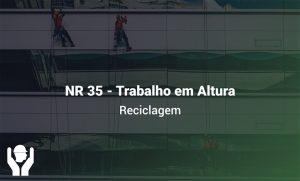 NR 35 – Trabalho em Altura | Reciclagem