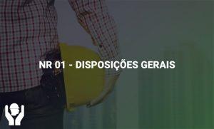 NR 01- Disposições Gerais
